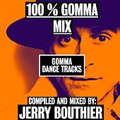 100% Gomma Mix by Jerry Bouthier by Various Artists
