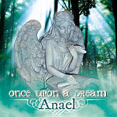 Once Upon a Dream by Anael