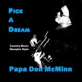 Pick a Dream by Papa Don McMinn