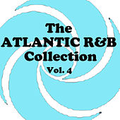 The Atlantic R&B Collection, Vol. 4 von Various Artists