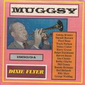 Dixie Flyer - Muggsy! 1950-54 by Muggsy Spanier