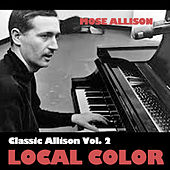 Classic Allison, Vol. 2: Local Color de Mose Allison