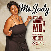 It's All About Me (Deluxe Version) by Ms. Jody
