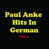Paul Anka Hits In German, Vol. 3 van Various Artists