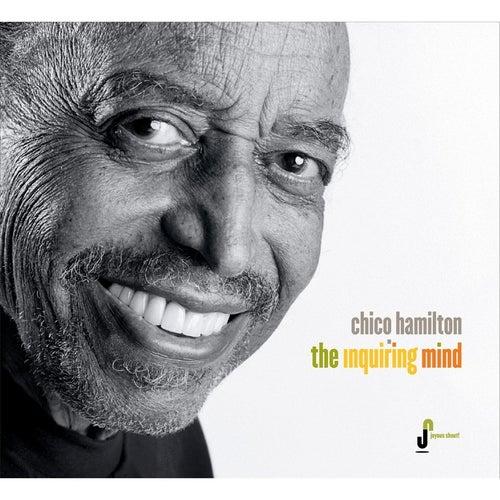 The Inquiring Mind by Chico Hamilton