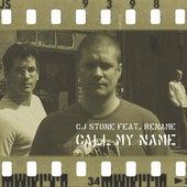 Call My Name von CJ Stone