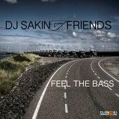 Feel the Bass by DJ Sakin