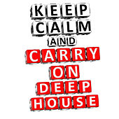 Keep Calm & Carry On Deephouse de Various Artists