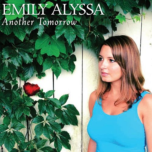 Another Tomorrow by Emily Alyssa