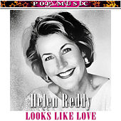 It Looks Like Love von Helen Reddy