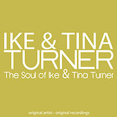 The Soul of Ike & Tina Turner by Various Artists