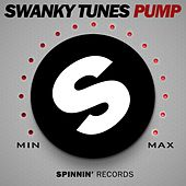 Pump von Swanky Tunes