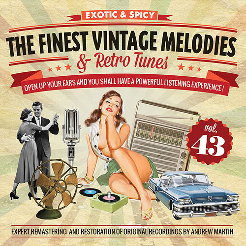 The Finest Vintage Melodies & Retro Tunes Vol. 43 by Various Artists