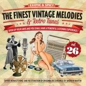 The Finest Vintage Melodies & Retro Tunes Vol. 26 von Various Artists