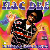 Thizzelle Washington von Mac Dre