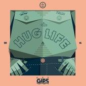 Hug Life (Remixes) von Captain Gips