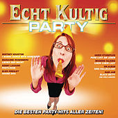 Echt Kultig - Party von Various Artists