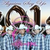 Alguien Soy Yo by Grupo Gabbel