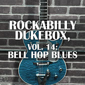 Rockabilly Dukebox, Vol. 14: Bell Hop Blues de Various Artists