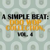 A Simple Beat: Doo Wop Collection, Vol. 4 de Various Artists