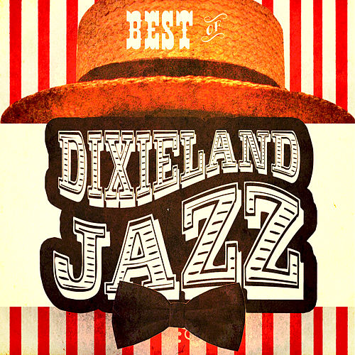 Best of Dixieland Jazz by Various Artists