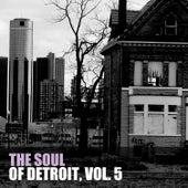 The Soul of Detroit, Vol. 5 von Various Artists