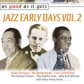 As Good as It Gets: Jazz Early Days Vol. 2 de Various Artists