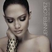 Como Ama Una Mujer de Jennifer Lopez