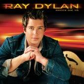 Breek die Ys von Ray Dylan