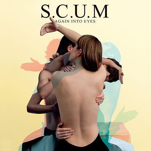 Again Into Eyes by S.C.U.M.