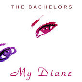 My Diane by The Bachelors