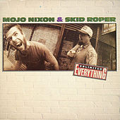Unlimited Everything by Mojo Nixon