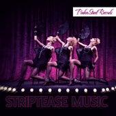 Striptease Music von Various Artists
