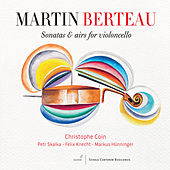 Berteau: Sonatas & Airs for Violoncello de Christophe Coin