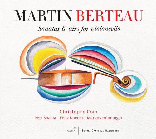 Berteau: Sonatas & Airs for Violoncello by Christophe Coin