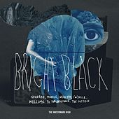 Bright Black EP by The Watermark High