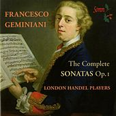 Geminiani: The Complete Sonatas, Op. 1 by Various Artists