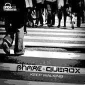 Keep Walking de Phaxe