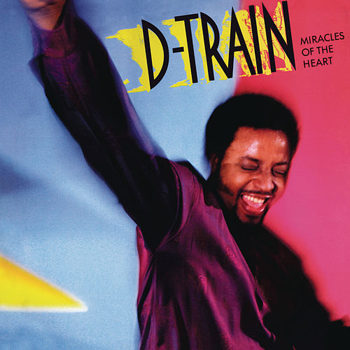 Miracles of the Heart (Bonus Track Version) by DTrain