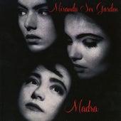 Madra by Miranda Sex Garden