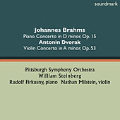 Johannes Brahms: Piano Concerto No. 1 in D-Minor, Op. 15 - Antonin Dvorak: Violin Concerto in A-Minor, Op. 53 von Various Artists