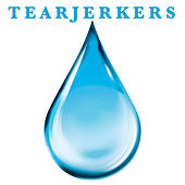 Tearjerkers by Various Artists