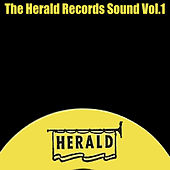 The Herald Records Sound, Vol. 1 by Various Artists