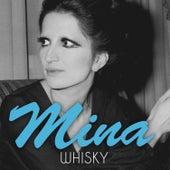 Whisky von Mina