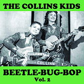 Beetle Bug Bop, Vol. 2 by The Collins Kids