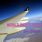 World Party 2014 (Compiled by John D'Angelo) by Various Artists