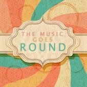 The Music Goes Round von Various Artists
