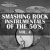 Smashing Rock Instrumentals of the 50's, Vol. 4 de Various Artists