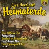 Eine Hand voll Heimaterde by Various Artists