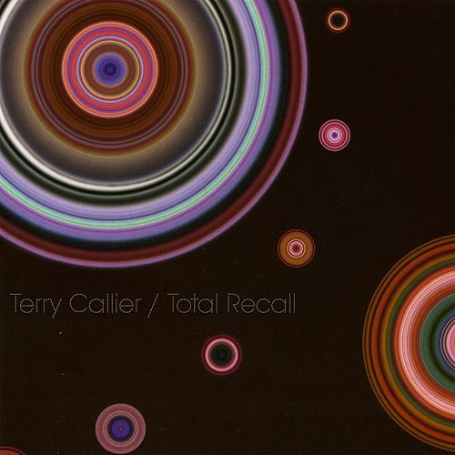 Total Recall by Terry Callier